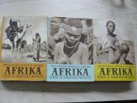 Hanzelka, Zikmund - Afrika snů a skutečnosti I. - III. (1953) 3 knihy