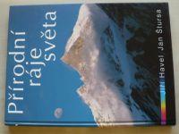 Havel, Štursa - Přírodní ráje světa (2003)