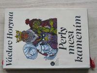 Horyna - Perly mezi kamením - Pověsti, báje, lidové vypravování z východních Čech (1980)