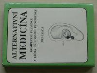 Janča - Alternativní medicína - Komplexní prevence a léčba přírodními prostředky (1991)