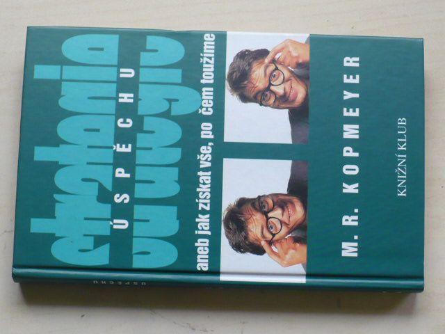 Kopmeyer - Strategie úspěchu aneb jak získat vše, po čem toužíme (1995)