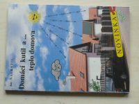 Navrátil - Domácí kutil a ... teplo domova (1996)