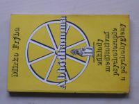 Frýba - Abhidhamma - základy meditativní psychoterapie a psychohygieny (1991)