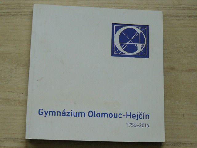 Gymnázium Olomouc - Hejčín 1956 - 2016