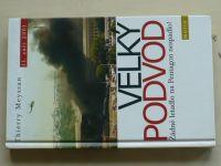 Meyssan -  Velký podvod - Žádné letadlo na Pentagon nespadlo! 11. září 2001 (2002)