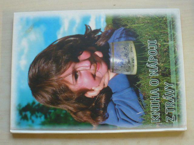 Rathouský - Kniha o nápoji z trávy (2004)