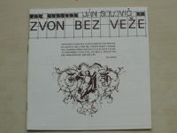 Solovič - Zvon bez veže (1984) Program divadla SNP