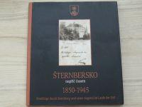 Fiala - Šternbersko napříč časem - 1850 - 1945 (Šternberk 2007) česky, německy