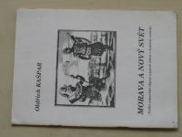 Morava a Nový svět - Velké zámořské objevy a jejich ohlas v českých zemích (1992)