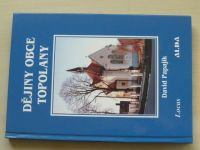 Papajík - Dějiny obce Topolany (2003)