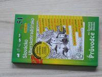 David, Dobrovolná - Slovácko - Uherskohradišťsko - Průvodce po Čechách, Moravě a Slezsku 51 (2006)