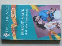 Harlequin Láska a smích 3 - Thompsonová - Spiknutí matek (1998)