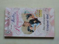 Harlequin Sladká romance 29 - Leclaireová - Utajené dítě (1998)