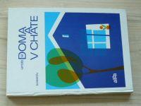 Kolektiv - Urob si doma a v chate (1975 slovensky