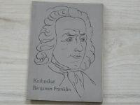 Otto Müller - Benjamin Franklin - Knihtiskař osmnáctého století (1936) kresby Svolinský
