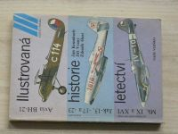 Krumbach, Vraný, Hurt - Avia BH-21, Jak 15, 17a, 23, Mk IX a XVI Ilustrovaná historie letectví