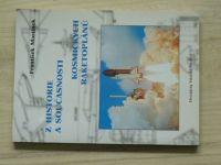 Martínek - Z historie a současnosti kosmických raketoplánů (1997)