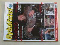 Rybářství 1-12 (2009) chybí čísla 2-4, 8 (8 čísel)