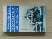 MacLean - Konvoj do Murmanska (1994)