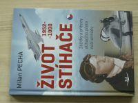 Pecha - Život stíhače 1952-1990 - Zážitky a příhody stíhacího pilota naší armády (2015)