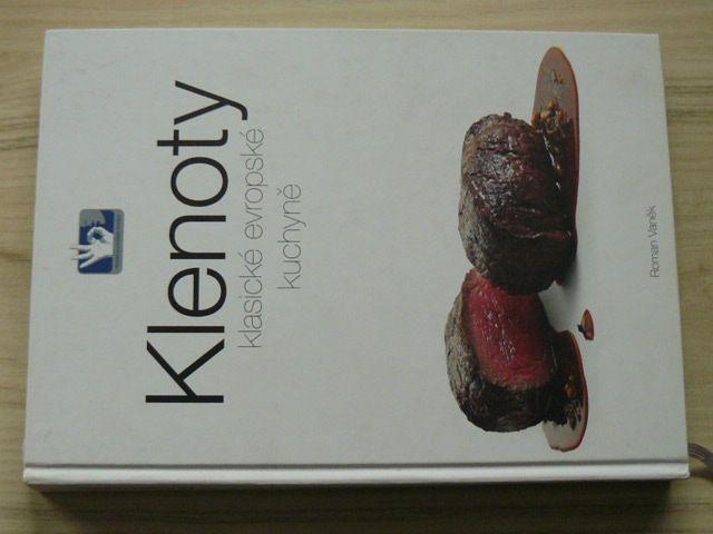 Roman Vaněk - Klenoty klasické evropské kuchyně (2016)