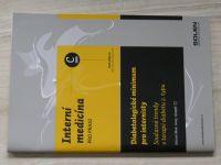Interní medicína pro praxi C 2009 - Diabetologické minimum pro internisty (2009)