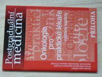 Postrgraduální medicína - Onkologie pro praktické lékaře
