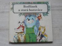 Wittgen - Bodlínek a stará borovice (1983)