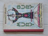 Bohumila Sílová - Mury - Bury kouzelník (1937) il. Lada, úprava Sutnar
