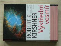 Kirshner - Výstřední vesmír (2005)