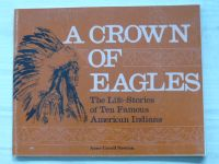 Newton - A Crown of Eagles - The Life-Stories of Ten Famous American Indians (1988)