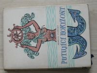 Stožický - Putující horizont (1958) Námořníkovy kapitoly o mořeplavbě