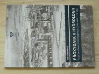 Elleder - Proxydata v hydrologii - Řada pražských průtokových kulminací 1118 - 1825  (2016)