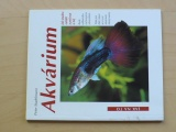 Stadelmann - Akvárium - Jak snadno zařídit a pečovat o něj (1998)