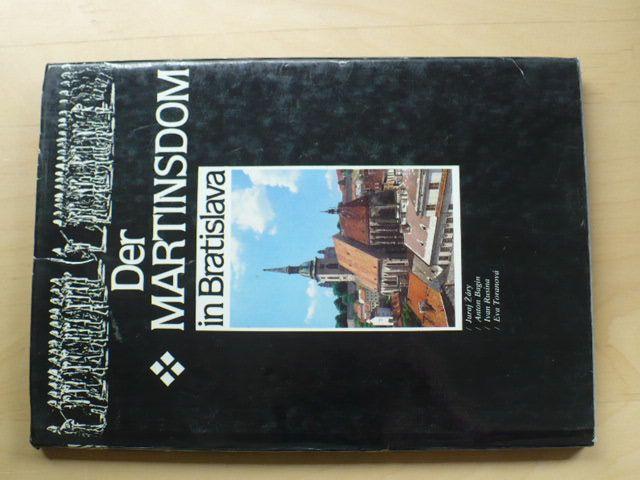 Žáry, Bagin - Der Martinsdom in Bratislava (1990) německy