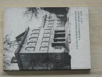 110 let zemědělského školství v Olomouci  na Hradisku (1986) SZTŠ Olomouc-Hradisko