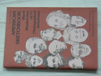 American Sketchbook - Short Biosketches of 21 Distinguished Americans (1985)