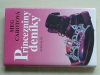 Cabotová - Princezniny deníky (2001)