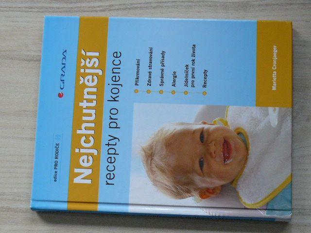Cronjaeger - Nejchutnější recepty pro kojence (2008)