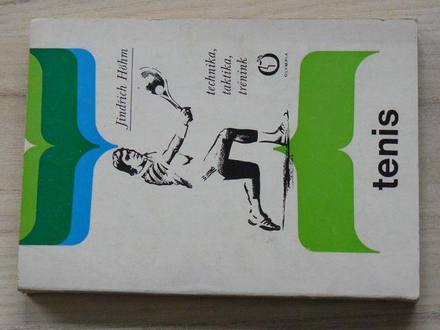 Höhm - Tenis - Technika, taktika, trénink (1982)