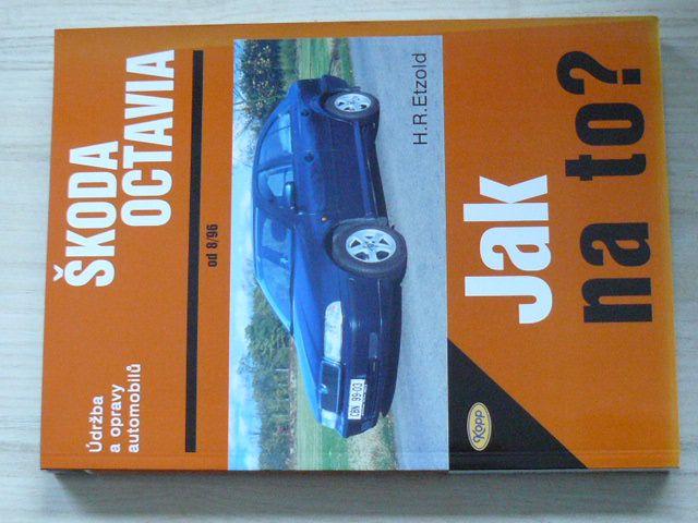 Jak na to? - Etzold - Škoda Octavia od 8/96 (2002)
