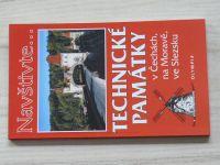 Navštivte... Technické památky v Čechách, na Moravě, ve Slezsku (2005)