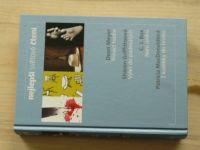 Nejlepší světové čtení - Meyer - Třináct hodin, Výlet do padesátých, Není úniku, Z kolébky do hrobu
