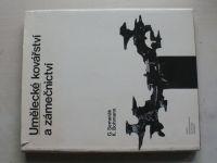 Semerák, Bohmann - Umělecké kovářství a zámečnictví (1979)