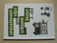 Společenské vědy pro střední školy (2011) 3. díl