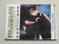 Zlatá růže - Láska a diadém sv. 044 - Hraj mi píseň lásky (1997)