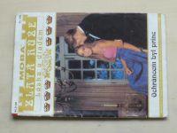 Zlatá růže - Láska a diadém sv. 066 - Ochráncem byl princ (1998)