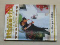 Zlatá růže - Láska a diadém sv. 087 - Svatba po italsku (2000)