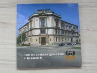 120 let českého gymnázia v Kroměříži 1882-2002 (2002)