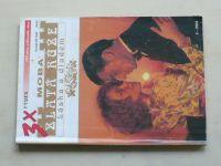 3x Zlatá růže - Láska a diadém sv. 1025 - Šťastná hvězda; Ztracené sny; Štěstí pro princeznu (2003)